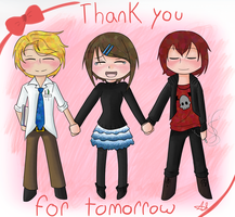 Thank You For Tomorrow by chichimi