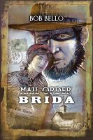 Mail Order Brida by Timeship