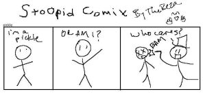 Stoopid Comix Pickle by TheReza13