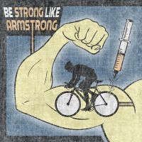 Be Strong, Like Armstrong? by Dario-L