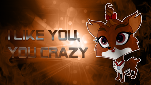 I Like You, You Crazy Wallpaper (LPS Chihuaha) by CKittyKat98