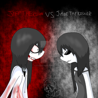 Jeff the Killer VS Jane the Killer by Caffeine-Coated