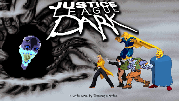 Justice League Dark by BladePuppetMaster
