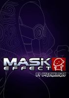 MASK EFFECT 01 AVAILABLE AGAIN by Witchking00