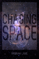 Hannah Lane: Chasing Space by Hashnoerej
