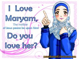 I love Maryam by RoseSakuraJo83