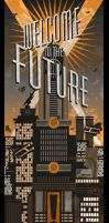 Welcome To The Future Poster by PaulSizer