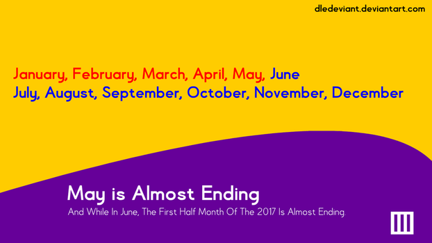 May is almost ending... by DLEDeviant