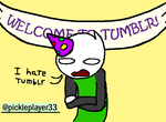 I got a Tumblr by Pickleplayer