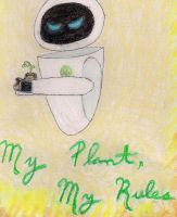 My Plant, My Rules by FireAwayEve
