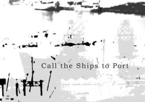 Call the Ships to Port - CS by eggler
