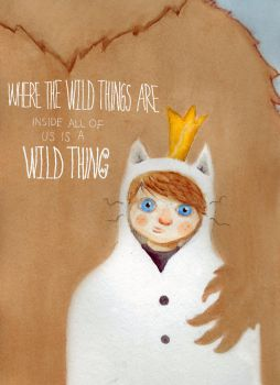 Inside all of us is a Wild Thing by Chepetl