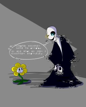 Gaster Looks Through your Soul... by Spaced-Out-Xandy