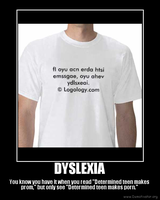 Dyslexia Demotivational by foxfanforever