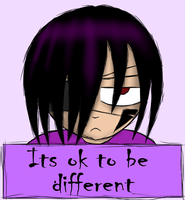 It's OK To Be Different by Demonic-Lunatic