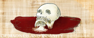 Of madness and insanity by Lykkepillen