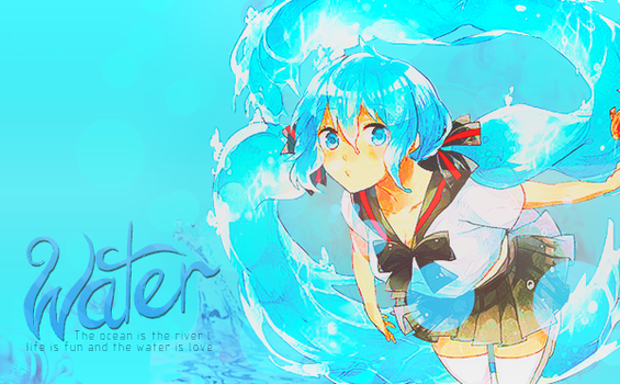 Water'~ by CandyManEditor