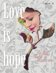 Love is hope, it fills our dreams by Cadice