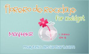 Florero de reciclaje for XWidget by MayteKr