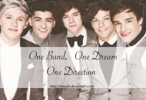 One Band, One Dream, One Direction by Misuuh