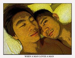 WHEN A MAN LOVES A MAN by mikeguevy
