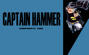 Captain Hammer: Corporate Tool by Mawree