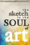 The sketch is the soul by Real-Lief