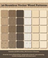 30 Seamless Vector Wood Patterns by ChewedKandi