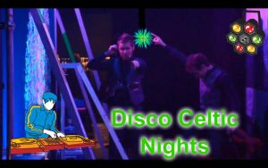 Disco Celtic Nights by CTG22