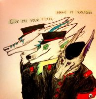 Give me your Filth, Make it Rough by ForrestFoxes
