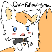 Quit Following Me by BrandiMuffin