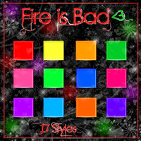 ~FireIsBad ~ {STYLES} by OurFuckingFeelings