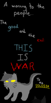 This Is War by SamoyedWarrior