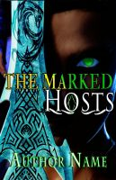 The Marked Hosts by adenisej25