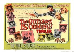 The 3 Stooges in The Outlaws is Coming Poster by TheNoblePirate