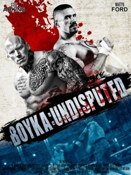 Boyka: Undisputed 2017 Movie Poster by edaba7