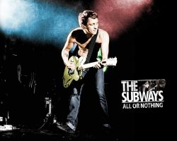 The Subways - All or Nothing by operation182