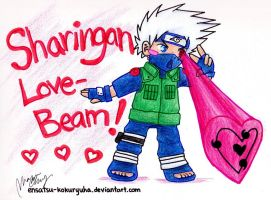 Sharingan Love-Beam! by Ensatsu-Kokuryuha