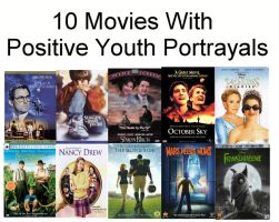 10 Movies With Positive Youth Portrayals by QuantumInnovator