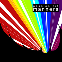 Passion Pit - Manners by Pixelated1