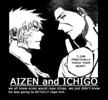 AIZEN ICHIGO rape motivation by EKIM-SAGGIN