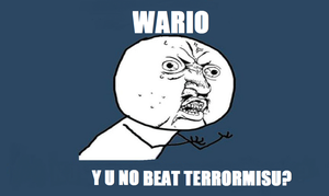 WARIO Y U NO by Bowser14456