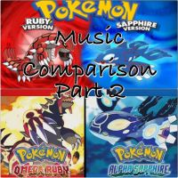 Pokemon OR/AS Music Comparison Part 2 by FireFeyRose412