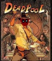 Raiders Of The Lost Deadpool by DeadpoolFool