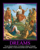 Jesus Dreams Motivational by Harkfast