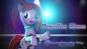 [SFM Ponies] Pacific Glow Download by Durpy337