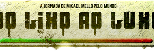 Do Lixo ao Luxo Banner by mikaelmello
