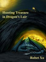 Hunting Treasure in Dragon's Lair by whiteguardian
