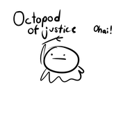 Octopod Of Justice by Illusion-Kat
