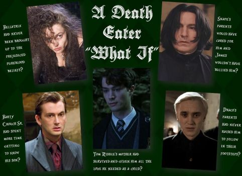 A Death Eater 'What If'- HP by Alwaysss-Sslytherin